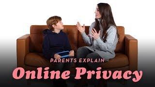 Parents Explain Online Privacy | Cut