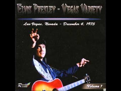 Elvis Presley - Vegas Variety Vol 7 - December 4 1975 Full Album
