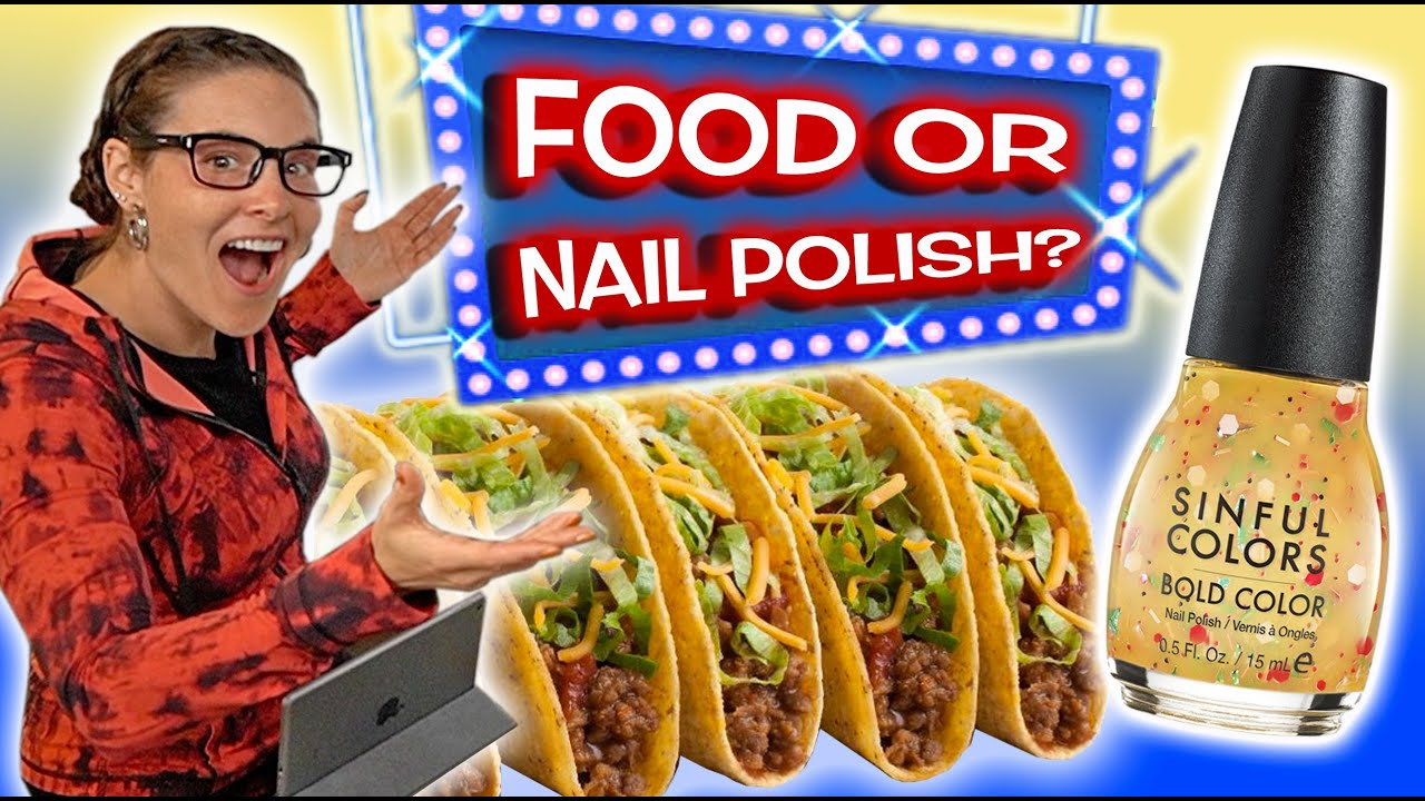 Is It Food Or Is It Nail Polish?