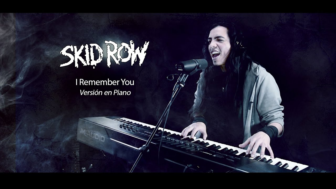 Skid Row I Remember You Acoustic Cover Paulo Cuevas Chords