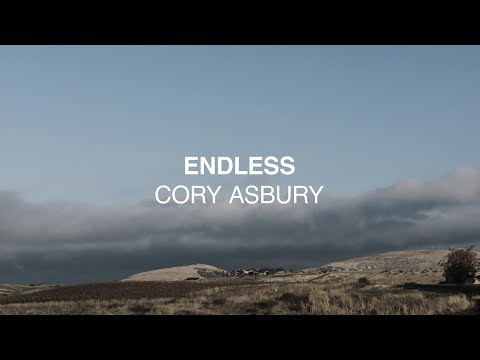 Endless (Official Lyric Video) - Cory Asbury | Reckless love