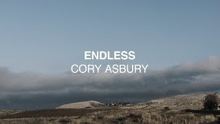 Cory Asbury - Endless (Official Lyric Video) | Reckless love