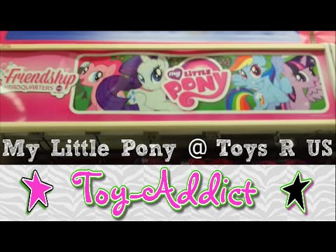 My Little Pony Aisle At Toys R Us + Equestria Girls - Toy-Addict