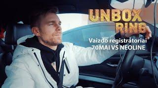 FIKSUOJAM KELIŲ ERELIUS! | Vaizdo registratoriai 70MAI VS NEOLINE | Unbox Ring apžvalga thumbnail