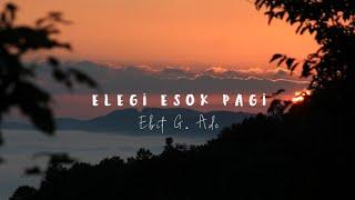 Gambar cover Ebit G Ade - Elegi Esok Pagi (Lyrics)