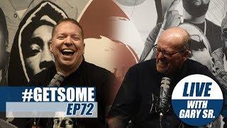 Gary Owen & Dad Break Down Why Jussie Smollett Lied | #GETSOME PODCAST EP72