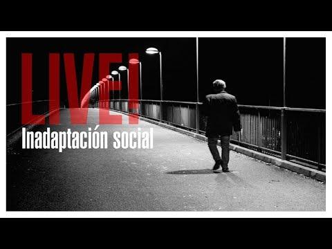 Live! La inadaptación social