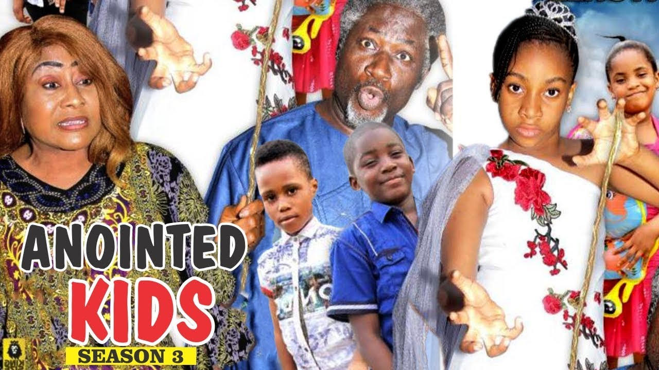 Download ANOINTED KIDS 3 - 2018 LATEST NIGERIAN NOLLYWOOD MOVIES    TRENDING NOLLYWOOD MOVIES