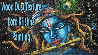 Lord Krishna Painting Tutorial Using Wood Dust Texture |How to Paint Easy Lord Krishna Step by Step