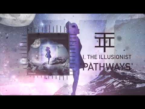 I, THE ILLUSIONIST - PATHWAYS (OFFICIAL AUDIO) Mp3