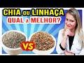 Chia ou Linhaça - O Que é Melhor para Dieta? Qual é Mais Saudável?