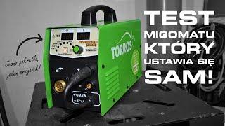 TEST SPAWARKI Torros MIG 200 Super - Ten sprytny MIGOMAT ustawia się sam!?