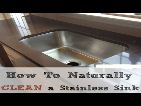 Ultimate Guide For Cleaning A Stainless Steel Sink -  Learn How To Clean a Stainless Steel Sink