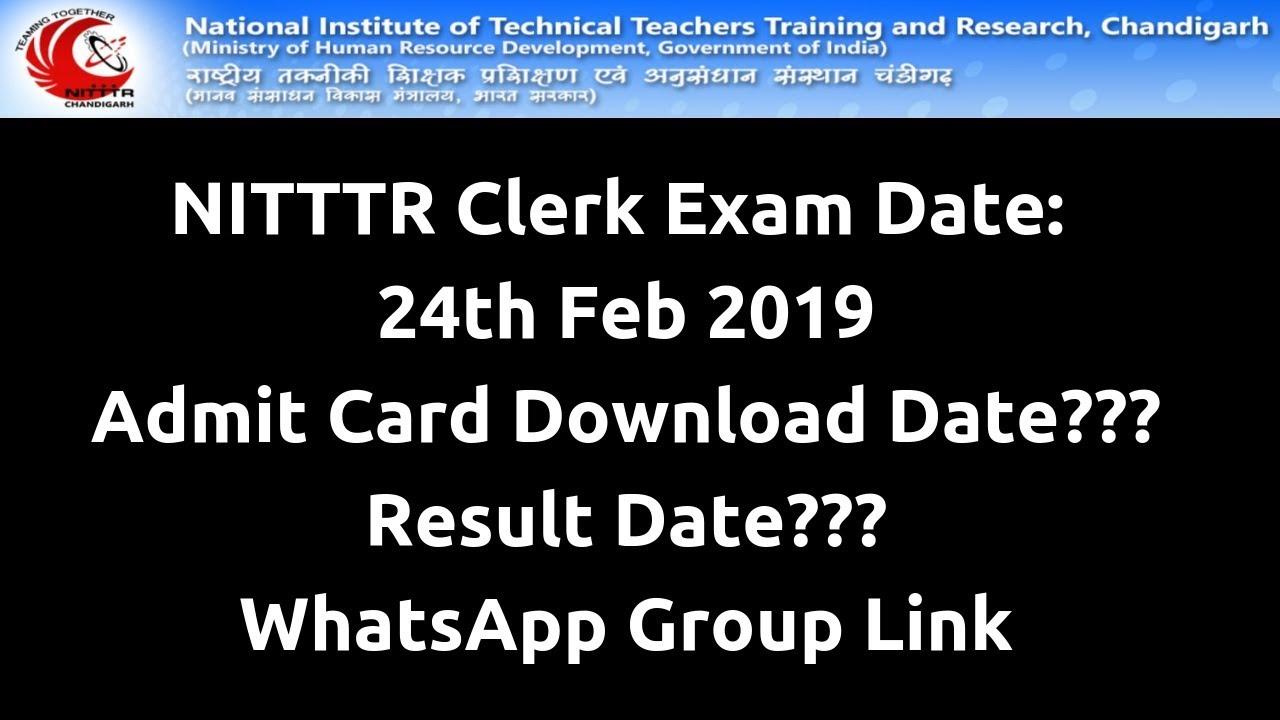 | NITTTR Clerk Exam Date | NITTTR Clerk Admit Card Download | NITTTR Clerk  Syllabus | NITTR |