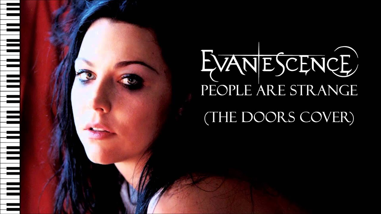 Evanescence People Are Strange The Doors Cover Piano Instrumental