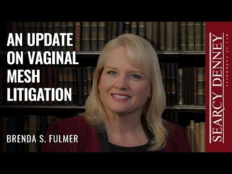 An Update on Vaginal Mesh Litigation