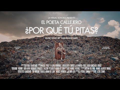 Poeta Callejero - Por Que Tu Pitas? ( VIDEO OFICIAL)