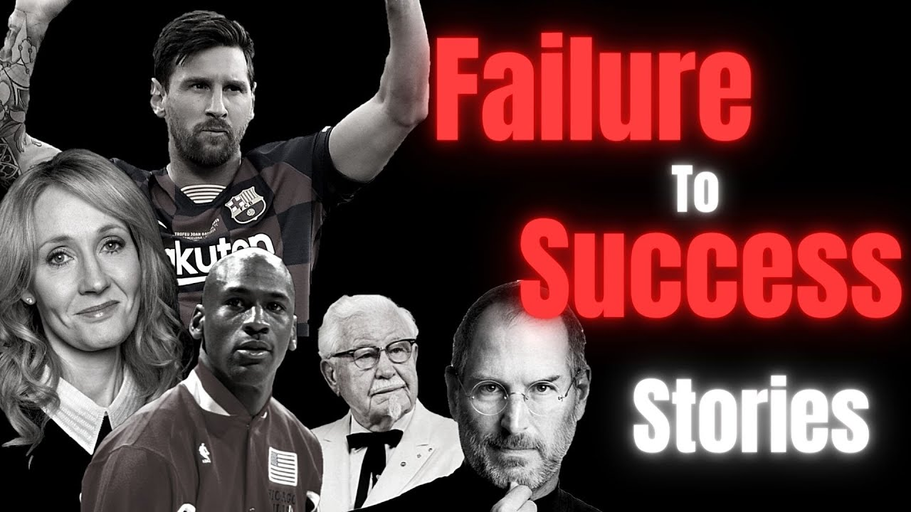 Famous Failures of Successful People   NEVER GIVE UP   Motivational Video