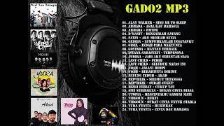 LAGU POP INDONESIA & BARAT TERPOPULER HINGGA 2017 - GADO2 MP3