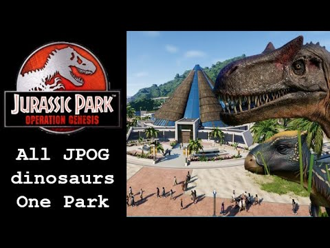 Every JPOG Dinosaur In A Jurassic World Evolution Park