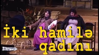 Bu Şəhərdə İki hamilə qadın  - Qadınlar 1 (2001, Bir parça)
