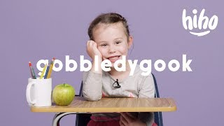 "Wordplay: Kids Guess what ""Gobbledygook"" Means | Wordplay | HiHo Kids"