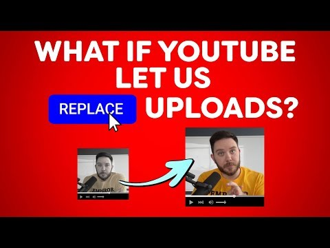 What If YouTube Let Us Replace Videos?