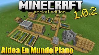 ¿Cómo Tener Una Aldea En Mundo Plano?🤔 - En Minecraft PE 1.0.2 - MAPA - Descarga e Instala 😬👈