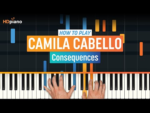 "How To Play ""Consequences"" By Camila Cabello 
