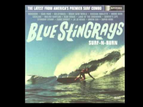 Blue Stingrays – Surf-N-Burn