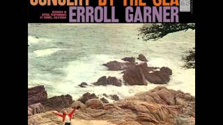 "Erroll Garner Trio in Carmel - ""CONCERT BY THE SEA"", Side B"