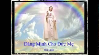 Dâng Mình Cho Đức Mẹ - Hải Linh