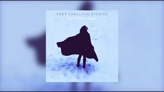 Keep Shelly in Athens - (Don't Fear) The Reaper