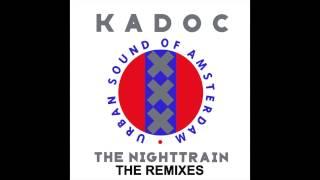 Kadoc - The Nighttrain (Kosmonova Mix)