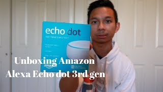 Unboxing the 3rd generation Alexa Echo dot by Amazon