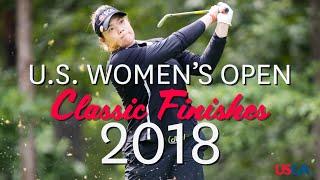 U.S. Women's Open Classic Finishes: 2018