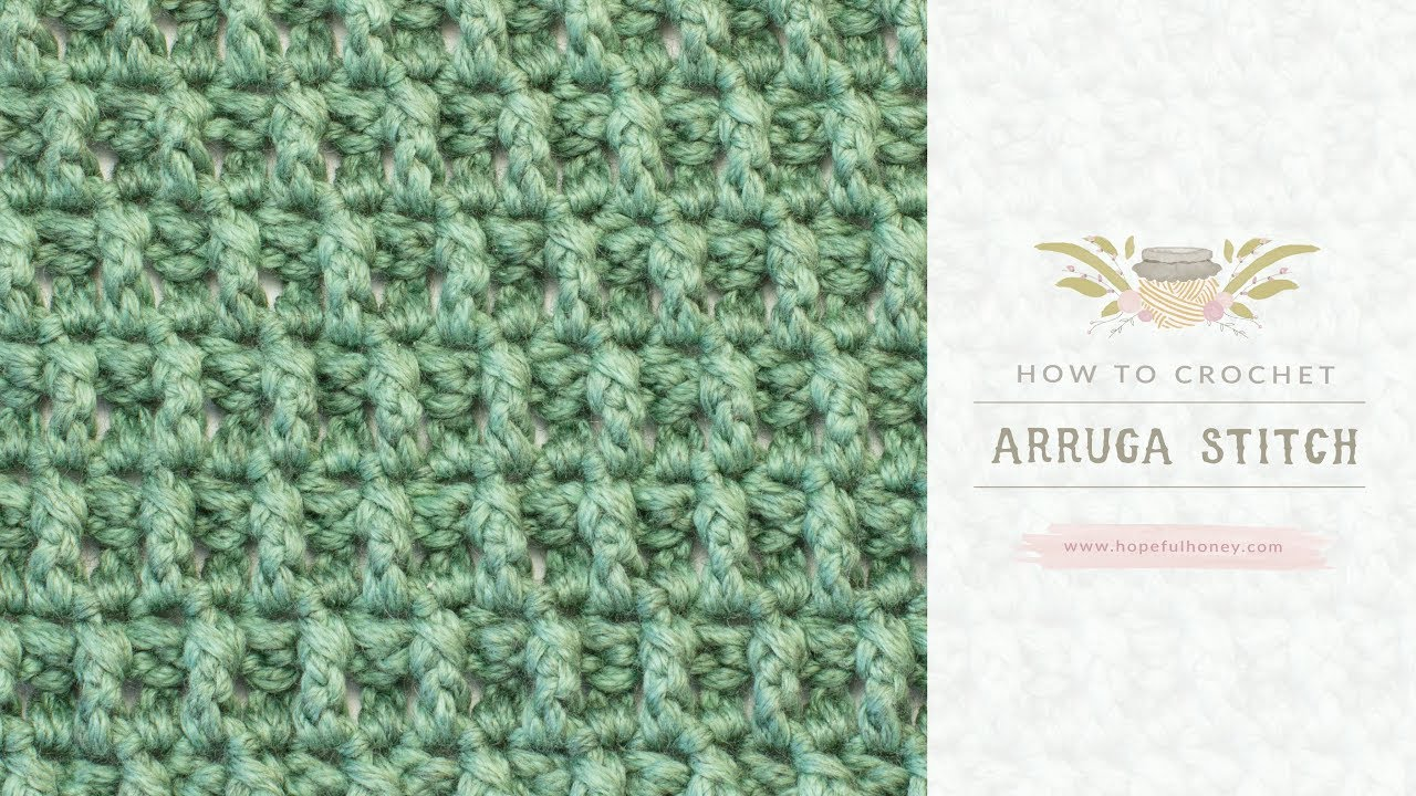 How To Crochet The Arruga Stitch Easy Tutorial By