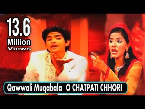 Qawwali Ka Muqabla | O CHATPATI CHHORI | RAIS ANIS SABRI V/s Nikhat Parveen |