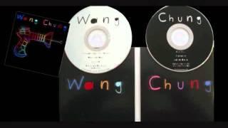WANG CHUNG - DON