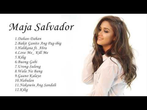 Maja Salvador Nonstop   Best Of Maja Salvador Songs