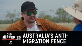Jim Visits Australia's Massive Anti-Migration Fence - The Jim Jefferies Show