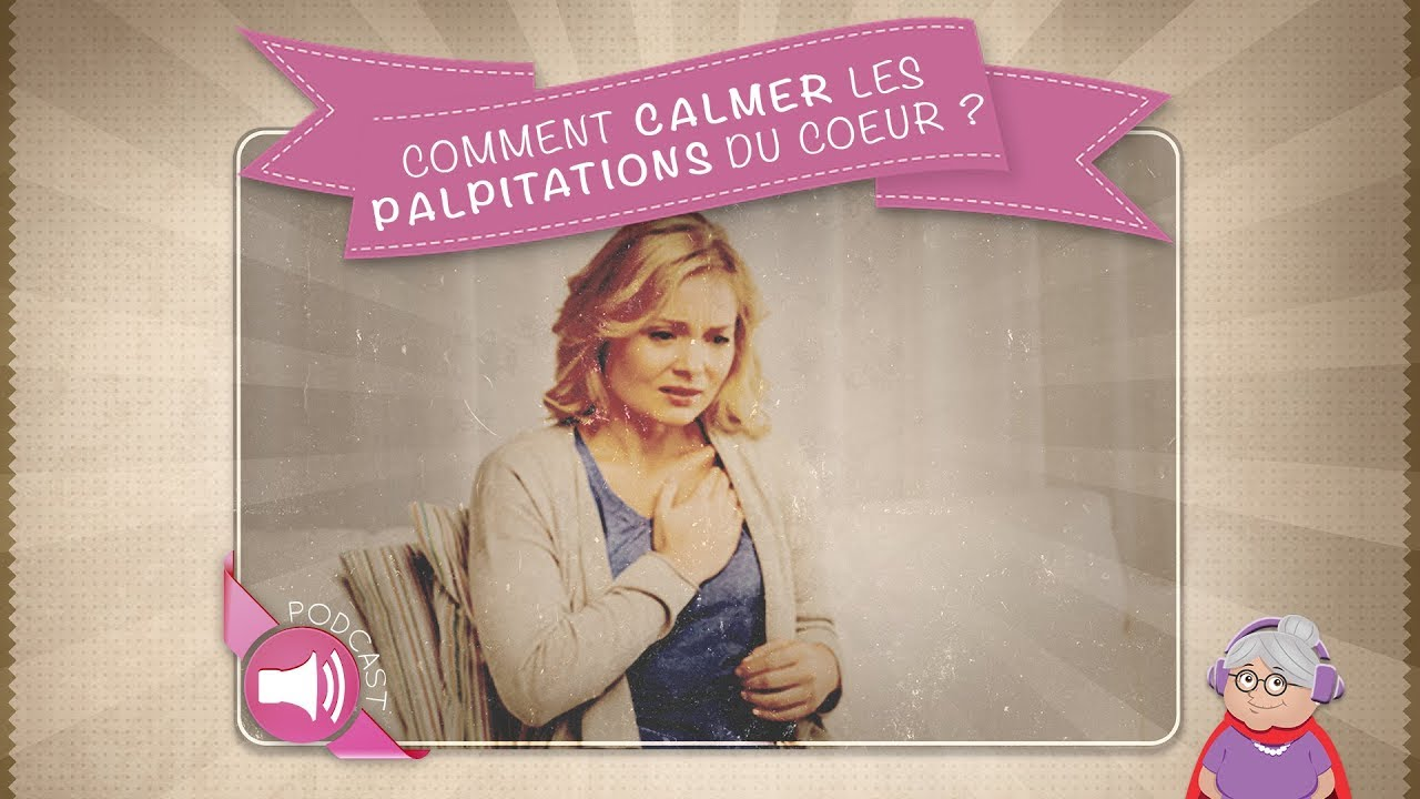 Comment calmer les palpitations du coeur ? - YouTube