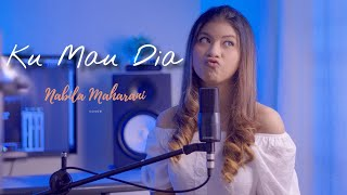Download Andmesh Kamaleng - Ku Mau Dia I Nabila Maharani (Live Cover)