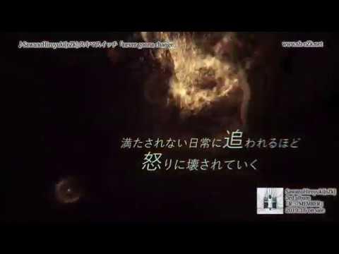 SawanoHiroyukinZk 「never gonna change」Lyric