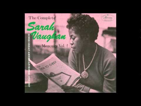 Sarah Vaughan  All the things you are