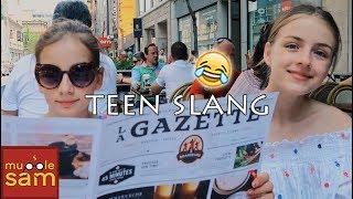 TEEN SLANG - How To Talk Like A Teenager