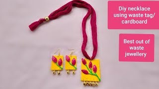 Diy how to make  beautiful easy necklace set using waste tag/cardboard/Best out of waste/jewellery