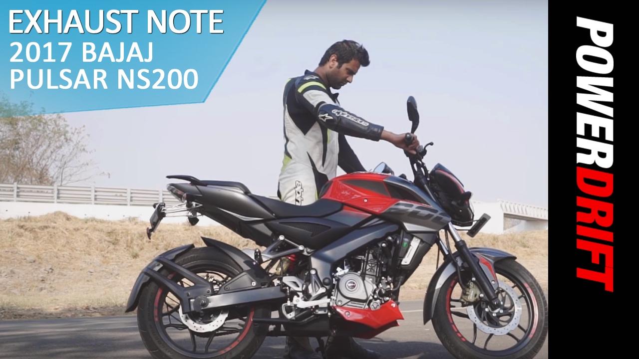 Bajaj Pulsar NS200 (2017) : Exhaust Note : PowerDrift