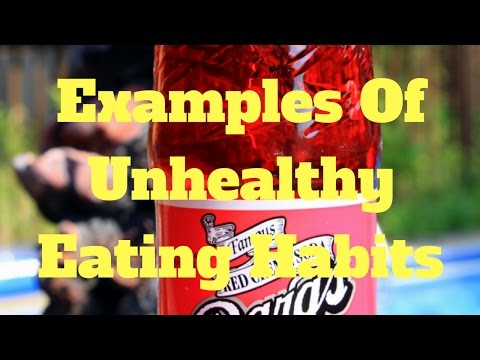examples-of-unhealthy-eating-habits