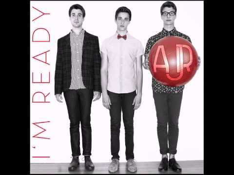 AJR - I'm Ready (Official Audio HQ)